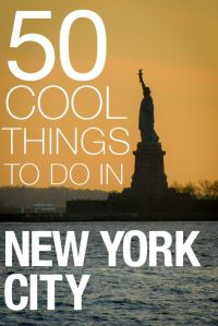 http://acruisingcouple.com/2015/03/50-cool-things-to-do-in-new-york-city/
